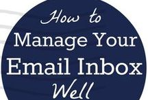 How to Manage Your Email Inbox Well / Pinning the secrets that have helped me get control of my inbox and stay at #InboxZero / by Gretchen Louise