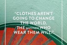 Words of Wisdom / Inspirational words we live by!  / by Stitch Fix
