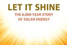 En-LIGHT-ening Reads / Books about solar and clean energy as a solution to climate and energy issues. / by The Solar Industry