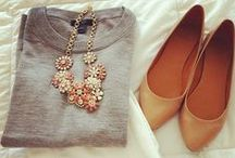 Fashions fade, style is eternal / Clothes. Shoes. Jewelry.  / by Katie Elaine