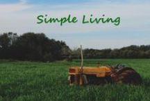 "Homesteading & Simple Living / Simple living isn't always simple. It might take time an d work to get to the ""simple"" part. Living simply might mean more physical work. Get your mind and body going! #simpleliving #authentic #homesteading / by Robin Follette"