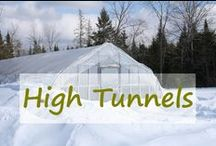 High Tunnels / High tunnels are used to expand the growing season. They give me the ability to harvest fresh vegetables year round on my homestead in Maine.   #hightunnel #high #tunnel #garden #small #farm #homestead  / by A Life In The Wild