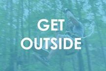 Get Outside! / Enjoy life! Recreational and outdoor activities