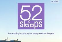 52 Sleeps! / An amazing hotel stay for every week of the year! See the full list and download your free ebook at www.52Sleeps.com