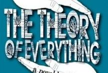 Book Fun: The Theory of Everything / The young adult novel by moi! (Peachtree Publishers, 2012) / by J.J. Johnson