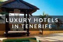 Luxury Hotels in Tenerife / Treat yourself to a stay in one of our top luxury hotels in Tenerife. (We'll go back to day dreaming about infinity pools and drinking out of coconuts now...)