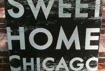 My Home Sweet Chicago (Juli) / by Juli Subrin
