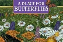 A Place for Butterflies / Teaching ideas and resources for using  A Place for Butterflies (and its companion titles) in the classroom.
