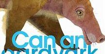 Can an Aardvark Bark? / Teaching ideas and resources for using Can an Aardvark Bark? in the classroom.