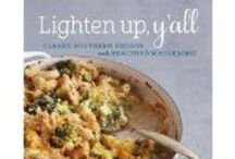 Lighten Up, Y'all!  / Lightened Up Southern recipes  / by virginia willis