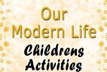 Childrens Activities / Our Modern Life - Activities To Keep The Kids Entertained
