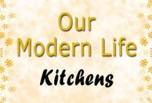 Kitchens / Our Modern Life - Kitchen Décor And Inspiration
