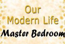 Master Bedroom Inspiration / Our Modern Life - Beautiful Master Bedroom Inspiration