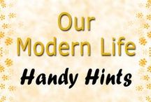 Handy Hints / Our Modern Life - Handy Hints For Modern Living