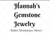 Hannah's Gemstone Jewelry / Tips, News and Updates from Hannah's Gemstone Jewelry / by Hannah's Gemstone Jewelry