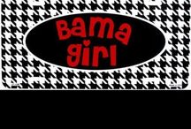 BAMA GAL RTR / AlaFreakinBAMA / by Karen Paige