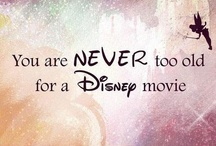 Quotes: Never grow too old...