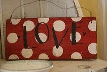 Love / by Diana Fensom Jordan Alana