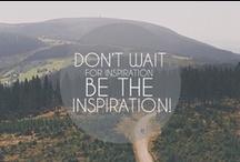Inspiración time / Para levantar el ánimo e inspirarse. / by Curiosa