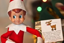 Elf on the shelf / by Angie Harris