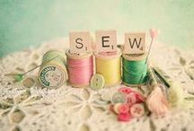 just sew sew / by Kathy S Gwin