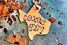 Texas, My Texas / My home state
