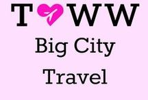 Big City travel / Be dazzled by the city lights and find out about the millions of amazing things to do!