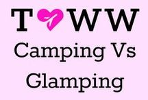 Camping Vs Glamping / Get the tents ready for a lowdown on camping and glamping trips and travel.