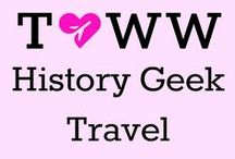 History Geek Travel / Travel that's full of history for your inner-geek