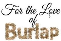 Burlap Ideas and Decor