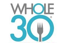 Whole30 / Whole 30 recipes and tips / by Amy {A Blossoming Life}