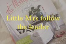 Little Mrs follow the leader / Pinners, Bloggers, People
