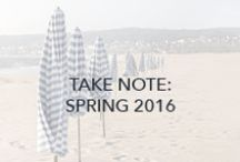 Take Note: Spring 2016 / Awaken your senses with a new, vibrant season. Spring 2016 is full of new colors, textures, and silhouettes; perfect for a new year refresh. / by Three Dots