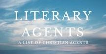 Literary Agents / Need, or want, a literary agent? We don't promise anything but this is a list of the best Christian agents ... or so we've heard.