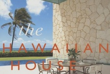 Books: Tropical Hawaii Home & Design / by HOME SHOPPE HAWAII - Oahu Real Estate Services