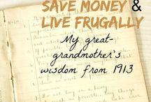 Frugality and Minimalism. / by Mary Elizabeth