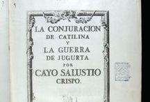 La Conjuracion de Catilina y La guerra de Jugurta / Sal•lusti Crisp, Gai, 86-35 aC. La Conjuracion de Catilina y La guerra de Jugurta... En Madrid : por Joachin Ibarra ..., 1772.