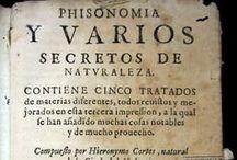 Phisonomia y varios secretos de naturaleza : contiene cinco tratados de ... / Jeroni Cortès, valencià que visqué a cavall dels segles XVI i XVII, matemàtic i naturalista, fou autor d'obres de gran èxit de saviesa popular. La que us presentem descriu un receptari dels coneixements de l'època en ciències naturals des d'un àmbit quotidià. La primera edició conservada coneguda és del 1598, encara que Palau considera que l'edició prínceps seria del 1595. Aquest repertori cita més de 30 edicions fins al segle XVIII, però la que us presentem no hi és recollida.