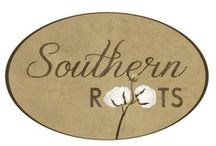 ~ Southern  Roots ~ / LOVE MY SOUTHERN ROOTS !! / by Ann Thompson