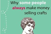 Creating Crafts That Sell / Techniques and strategies for developing your craft, and increasing the sales of your handmade work by WorkThatSells.com