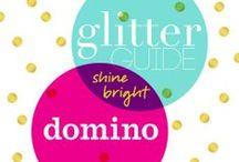 Glitter Guide + domino: Shine Bright / by Glitter Guide