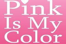 Pretty in Pink / by Karen