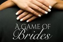 A Game of Brides / May 2014