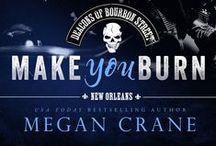 Make You Burn: Deacons of Bourbon Street Book One
