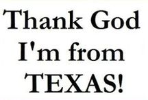 ALL THINGS TEXAS / TEXAS / by Janice Hurst