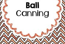 Ball Canning / Canning recipes & gadgets