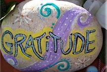 Gratitude & Thank You / Being Thankful and in Gratitude Every Day! / by Dyann Lyon
