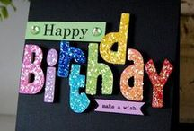 Birthday Cards / by Judy Ginther
