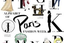 ABCs of Fashion Week / Your ultimate A-Z guide to NYFW, LFW, MFW and PFW