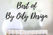 Best of By Oily Design Blog Post / The Best DIY Essential Oil post found on the By Oily Design Blog. Find Essential Oil recipes for Diffuser blends, Roller balls, Serums, Beard oils, and more. Essential oil for skin, essential oil DIY, Essential oil uses, essential oils for babies, essential oil safety, Essential Oils for Men, Women and Kids